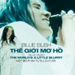 Billie Eilish: The World's A Little Blurry –  Những thước phim tài liệu chân thật nhất về Billie Eilish chính thức ra mắt